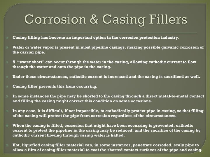 Corrosion casing fillers