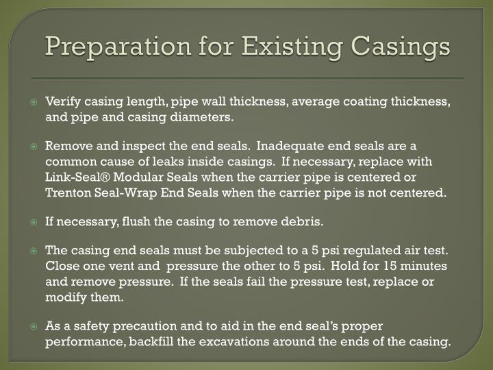 Preparation for Existing Casings