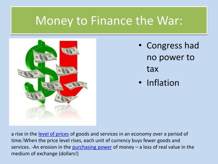 Money to Finance the War: