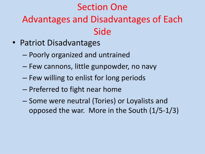 Section one advantages and disadvantages of each side