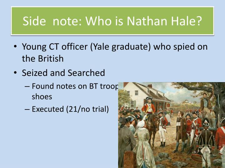 Side  note: Who is Nathan Hale?