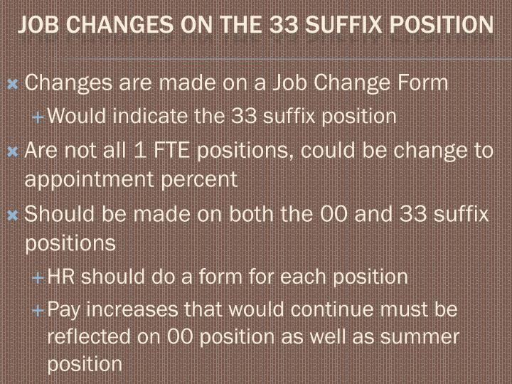 Changes are made on a Job Change Form