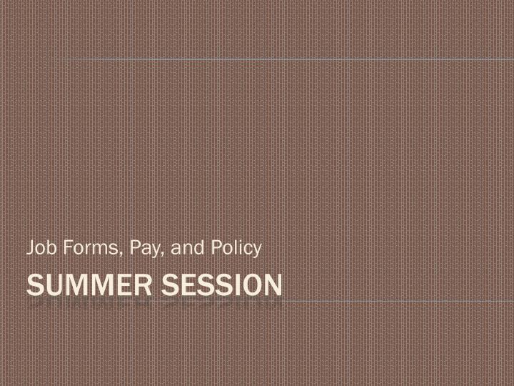 Job forms pay and policy
