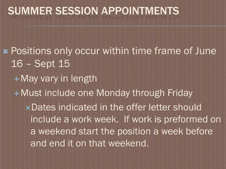 Positions only occur within time frame of June 16 – Sept 15