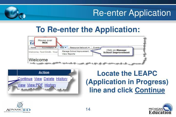 Re-enter Application