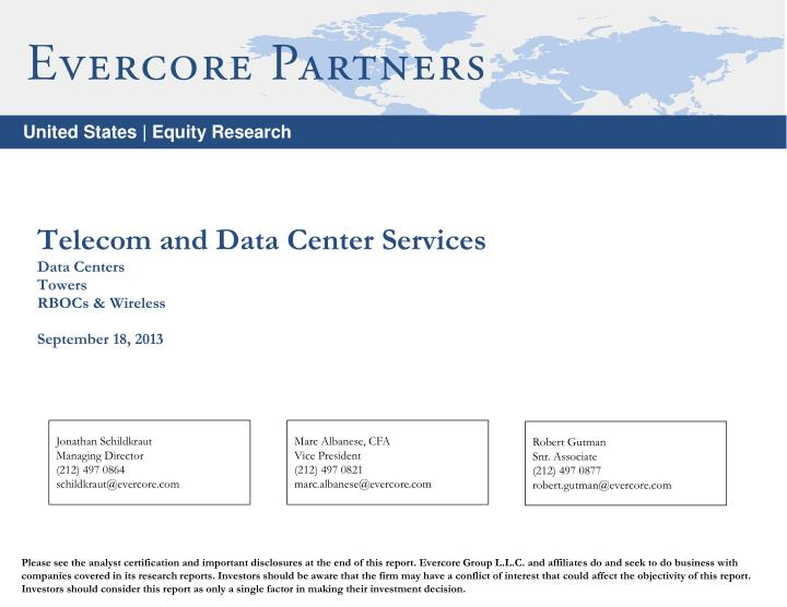 Telecom and data center services data centers towers rbocs wireless september 18 2013