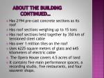 about the building continued