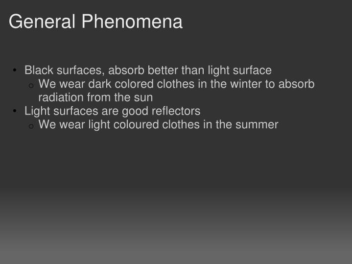 General Phenomena