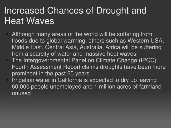 Increased Chances of Drought and Heat Waves