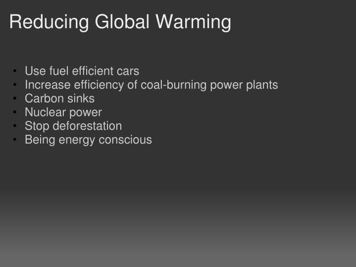 Reducing Global Warming