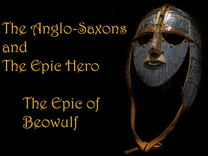 an analysis of the concept of irony in anglo saxon epic beowulf Beowulf analysis literary devices in beowulf beowulf is the oldest surviving epic written in english (okay, it's in old english, but you get the idea.