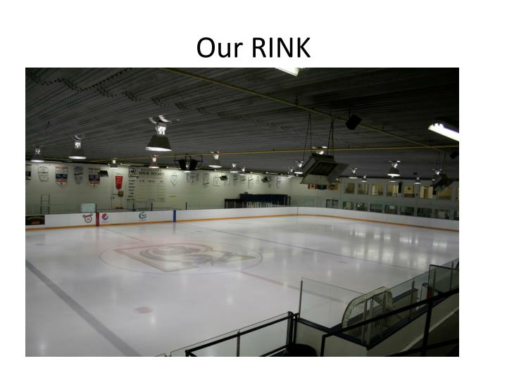 Our RINK