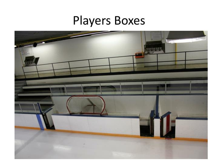 Players Boxes
