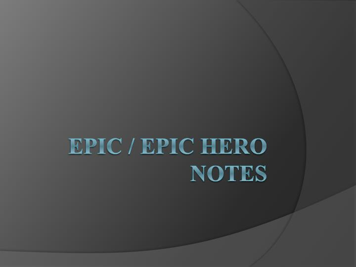 epic epic hero notes n.