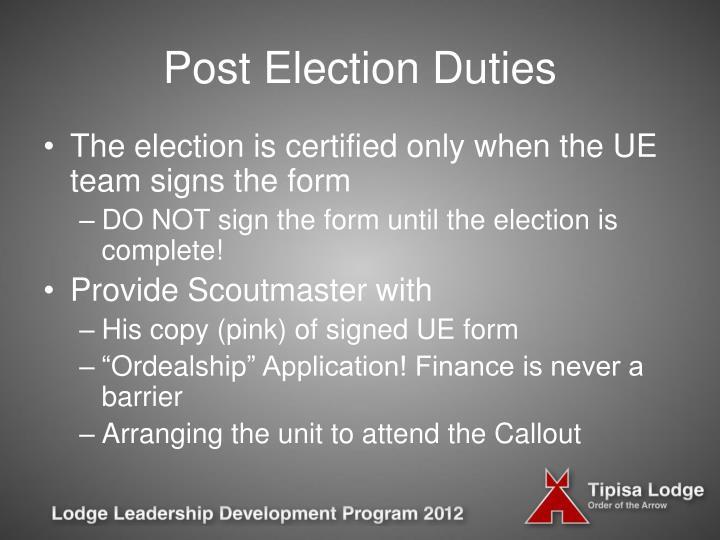 Post Election Duties