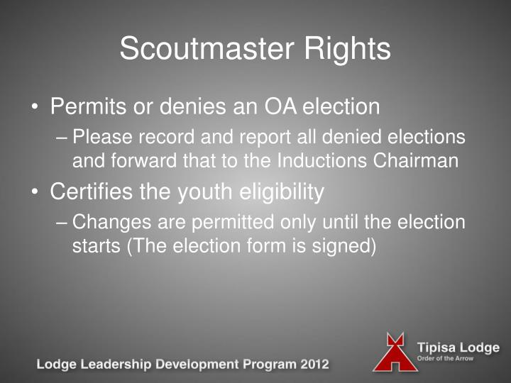 Scoutmaster Rights