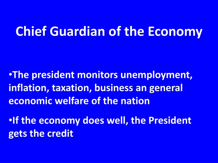 Chief Guardian of the Economy