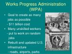 works progress administration wpa
