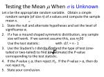 testing the mean when is unknown