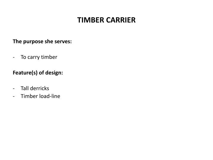 TIMBER CARRIER