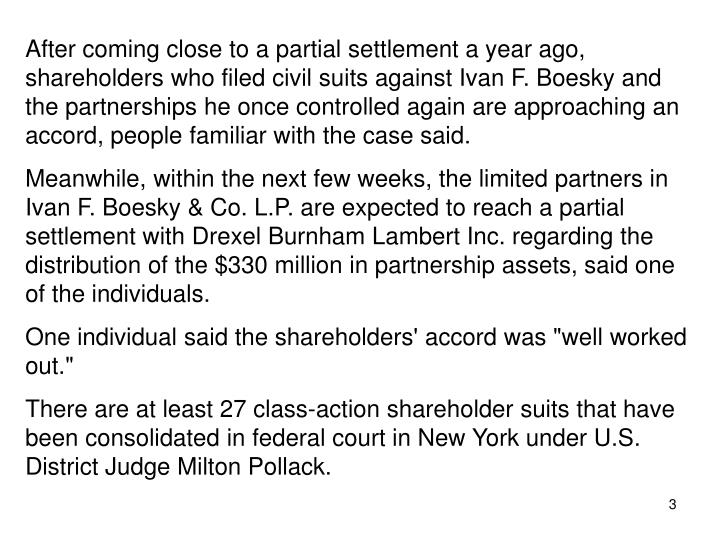 After coming close to a partial settlement a year ago, shareholders who filed civil suits against Iv...