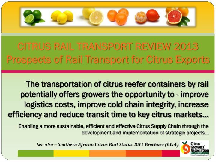CITRUS RAIL TRANSPORT REVIEW 2013