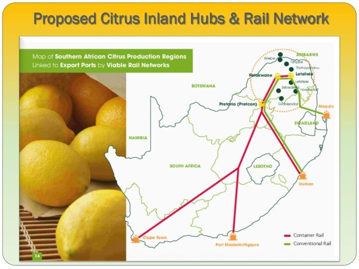 Proposed Citrus Inland Hubs & Rail Network