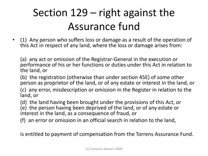 Section 129 – right against the Assurance fund