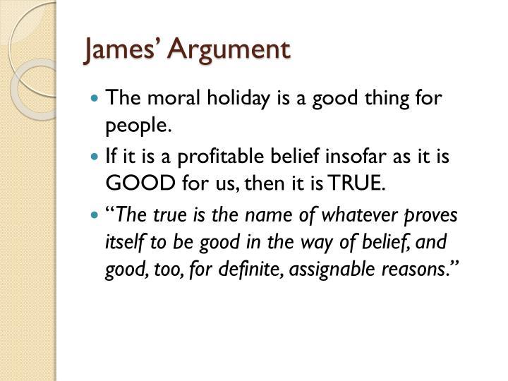 James' Argument
