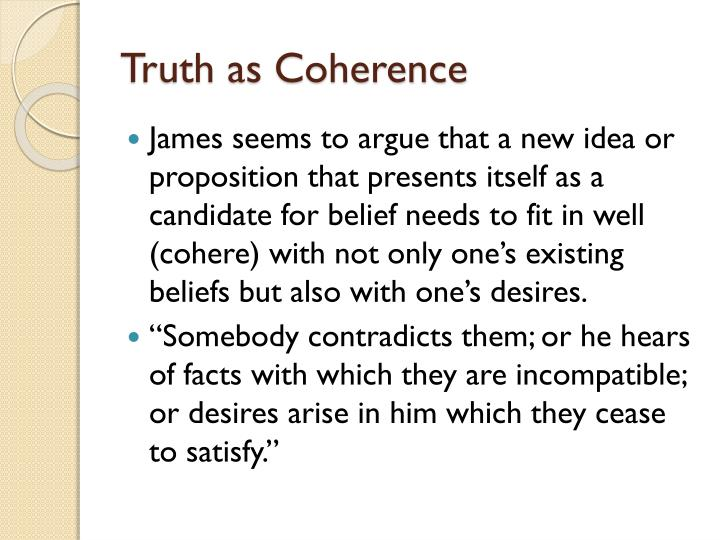 Truth as Coherence
