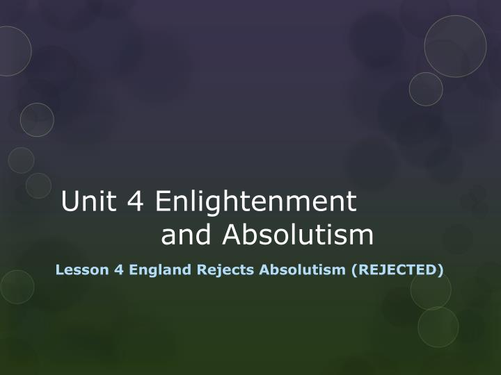 u nit 4 enlightenment and absolutism n.