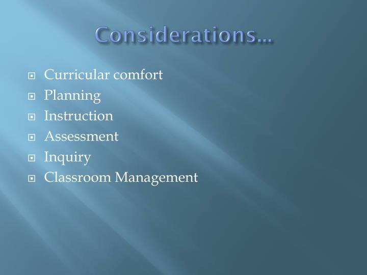 Considerations...