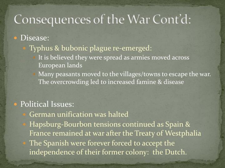Consequences of the War Cont'd: