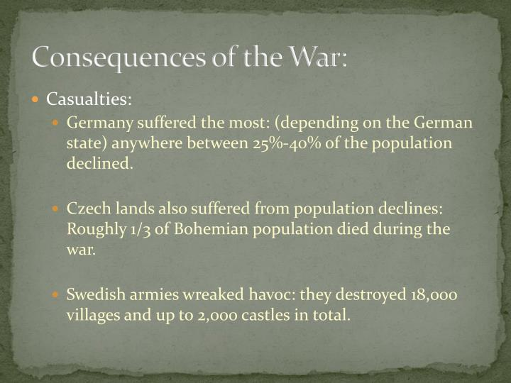 Consequences of the War: