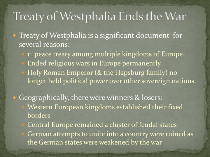 Treaty of Westphalia Ends the War