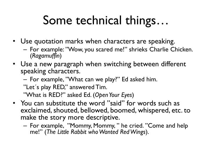 Some technical things…
