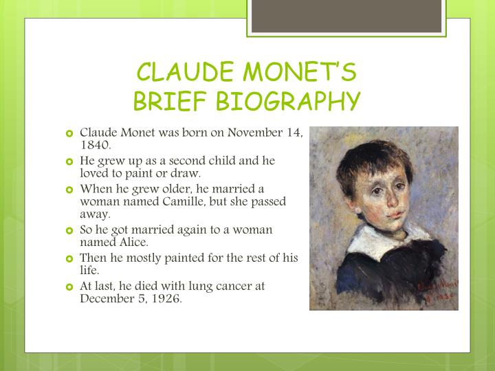 a biography of the life and times of claude monet Ross king delivers a moving biography of claude monet and an  this time, that  artist is impressionist master claude monet  this was the logic: white women,  by willing themselves into public life and the political arena,.