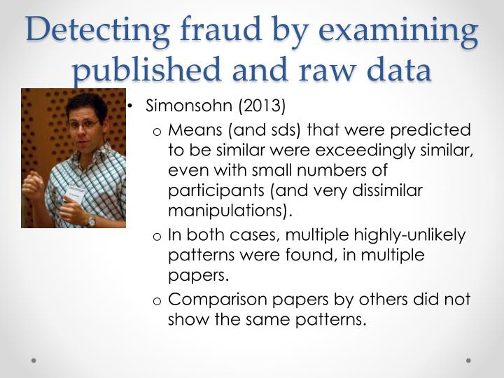 Detecting fraud by examining published and raw data