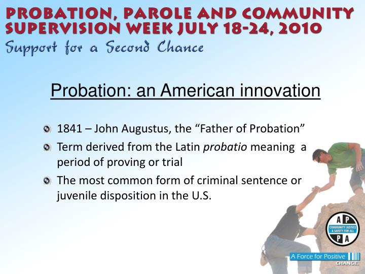 who is the father of probation