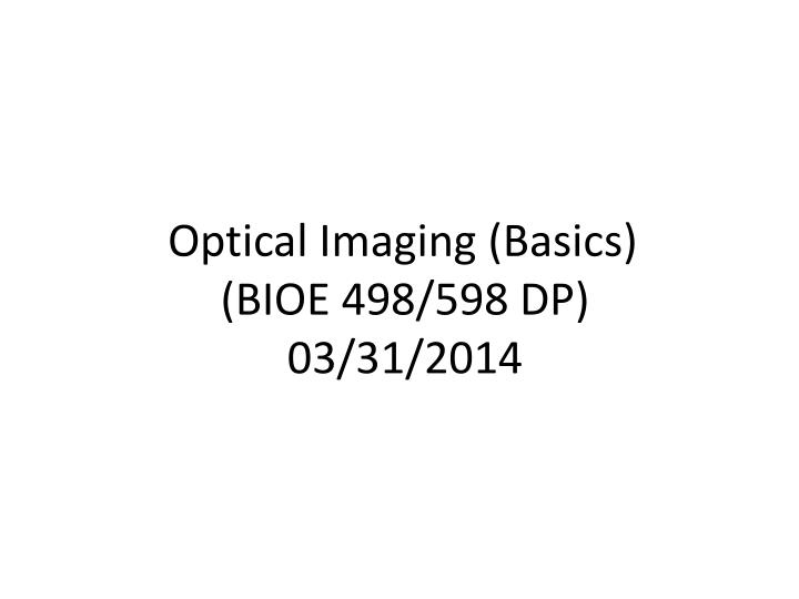 Optical Imaging (Basics)
