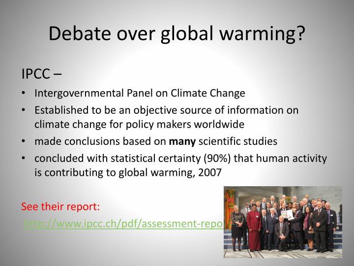 Debate over global warming?