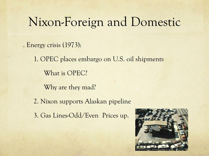 Nixon-Foreign and Domestic