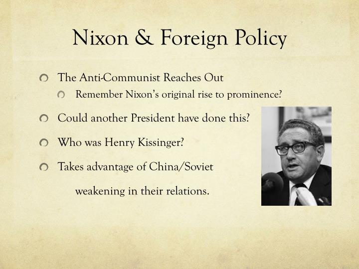 Nixon & Foreign Policy