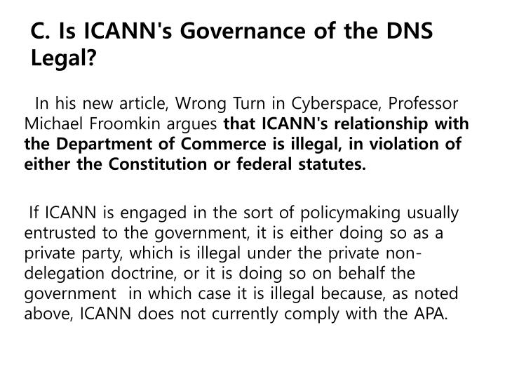 C. Is ICANN's Governance of the DNS Legal?