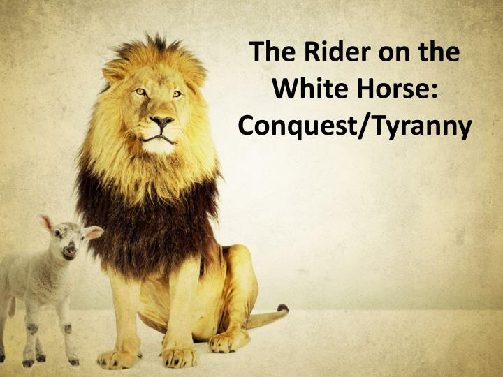 The Rider on the White Horse: