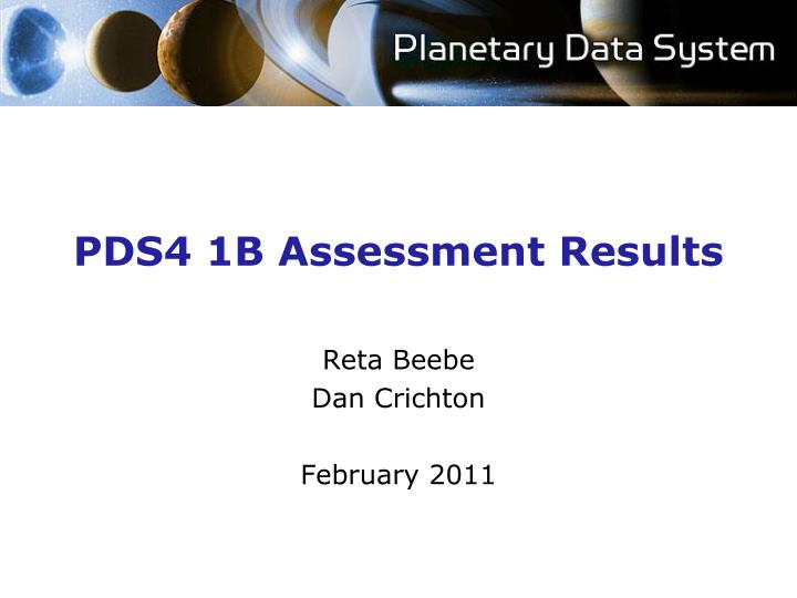 Pds4 1b assessment results