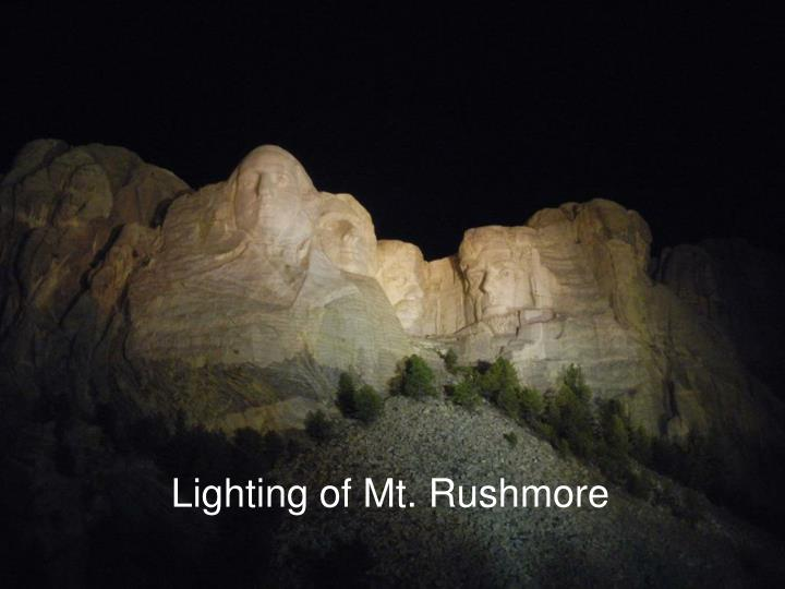 Lighting of Mt. Rushmore
