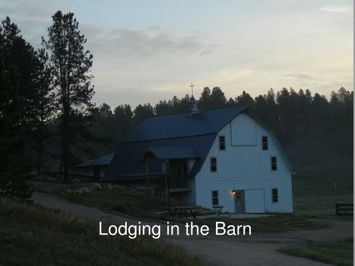 Lodging in the Barn
