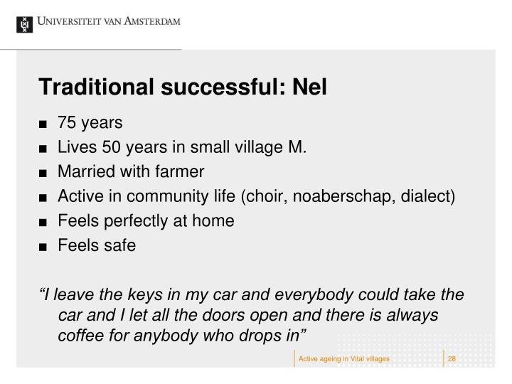 Traditional successful: Nel