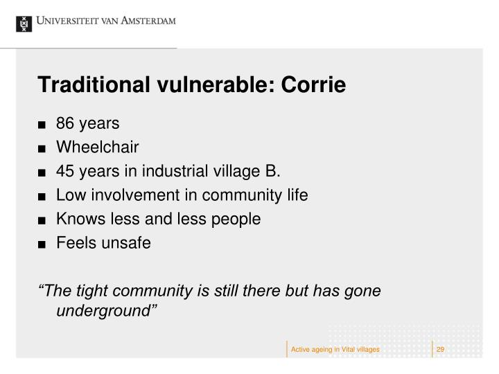Traditional vulnerable: Corrie